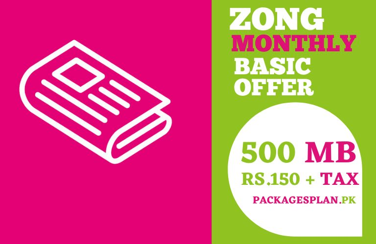Zong Monthly Basic 500 Offer