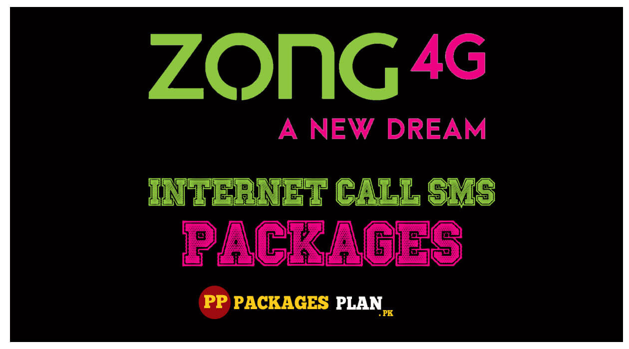 Zong call sms internet packages